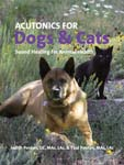 Acutonics for Dogs & Cats, Sound Healing for Animal Health