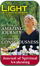 Light of Consiousness Magazine - Journal of Spiritual Awakening