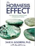 The Hormesis Effect: Miraculous Healing Power of Radioactive Stones