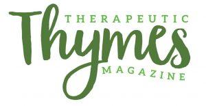 Therapeutic Thymes Magazine