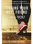Finding Your Best Friend – aka: YOU